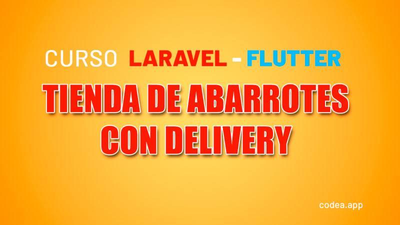 Flutter y Laravel Tienda Delivery